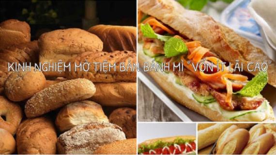 Kinh nghiệm mở lò bánh mì ở quê vốn ít lãi cao